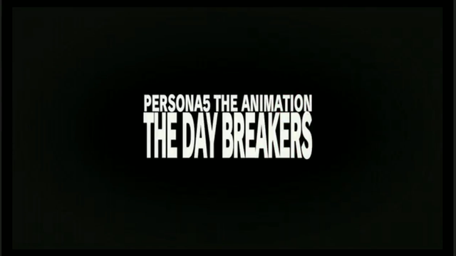 Persona-5-The-Animation-The-Daybreakers-Title-Image-01